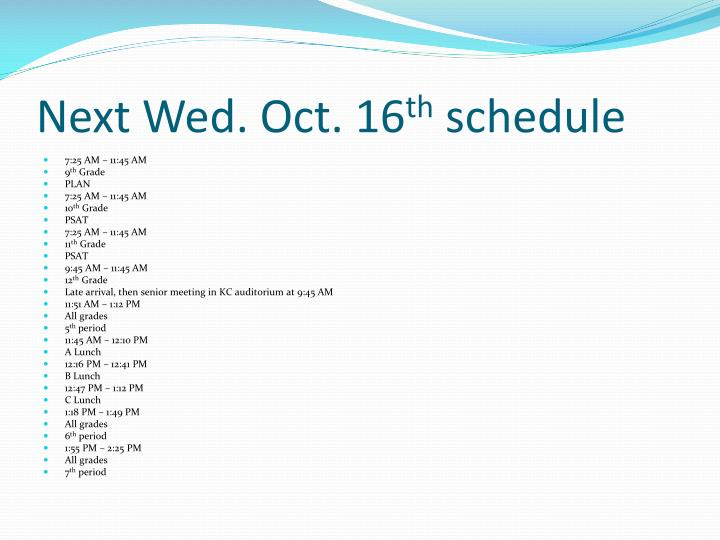 Next Wed. Oct. 16