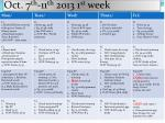 oct 7 th 11 th 2013 1 st week
