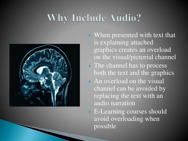 Why Include Audio?