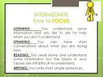 intermediate time to focus