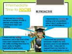 intermediate time to focus1