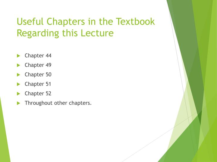 Useful chapters in the textbook regarding this lecture