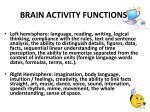 brain activity functions