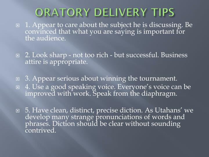ORATORY DELIVERY TIPS