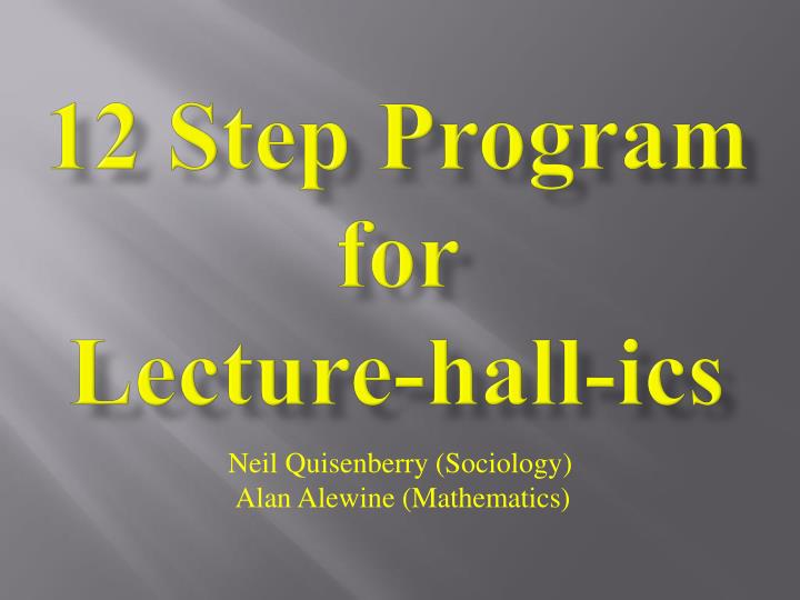 12 step program for lecture hall ics