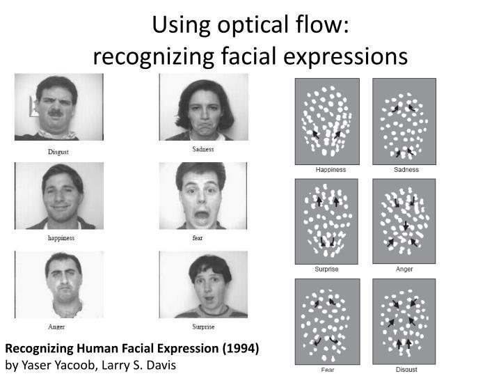 Using optical flow: