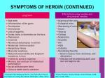symptoms of heroin continued