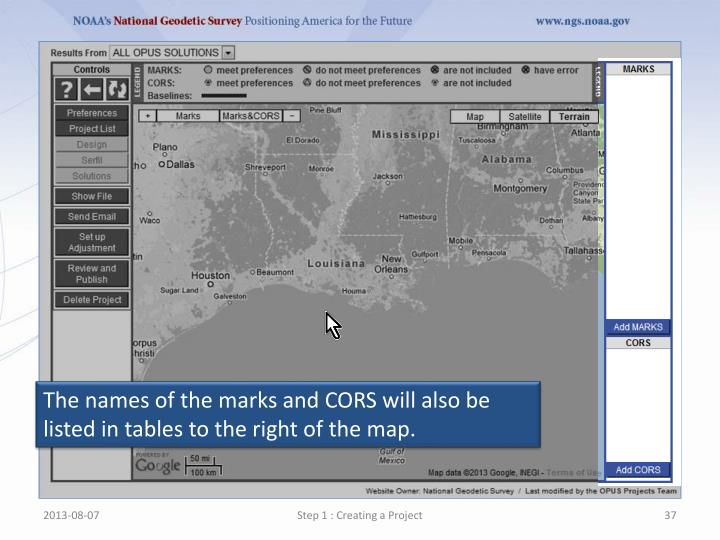 The names of the marks and CORS will also be listed in tables to the right of the map.