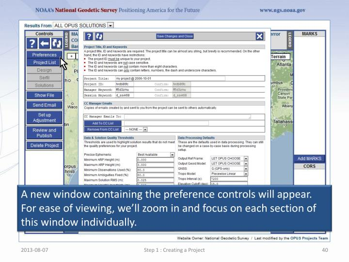A new window containing the preference controls will appear. For ease of viewing, well zoom in and focus on each section of this window individually.