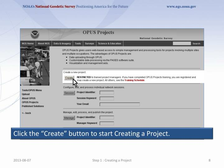 Click the Create button to start Creating a Project.