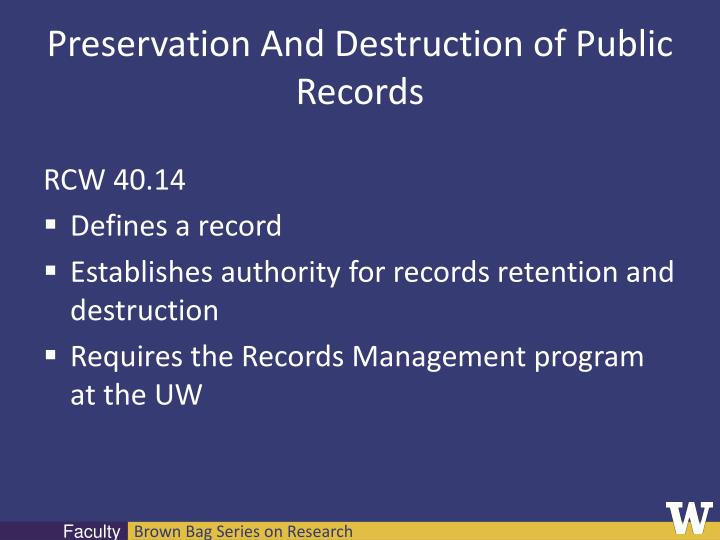 Preservation And Destruction of Public Records