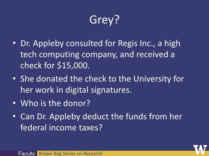 Grey?