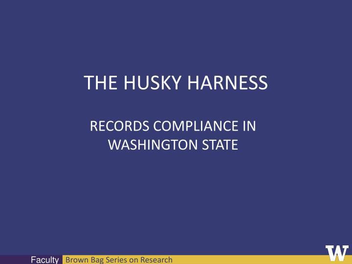 THE HUSKY HARNESS