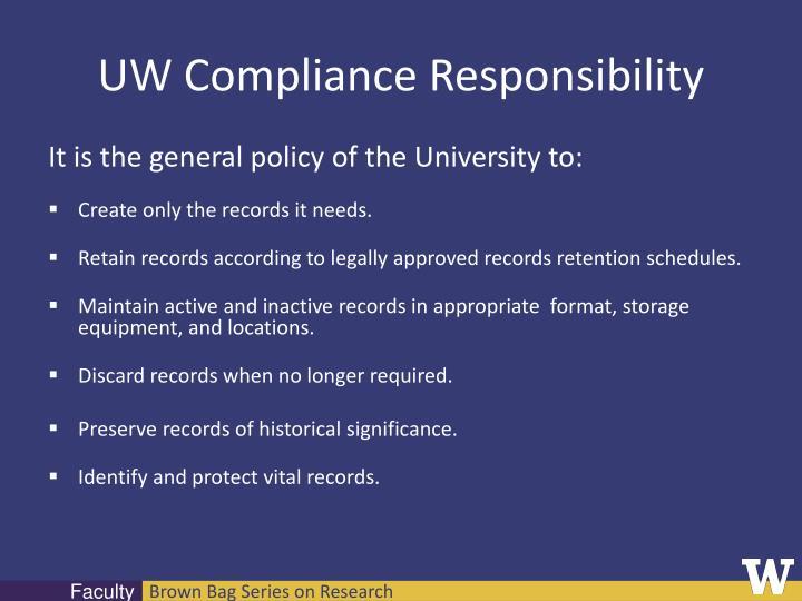 UW Compliance Responsibility