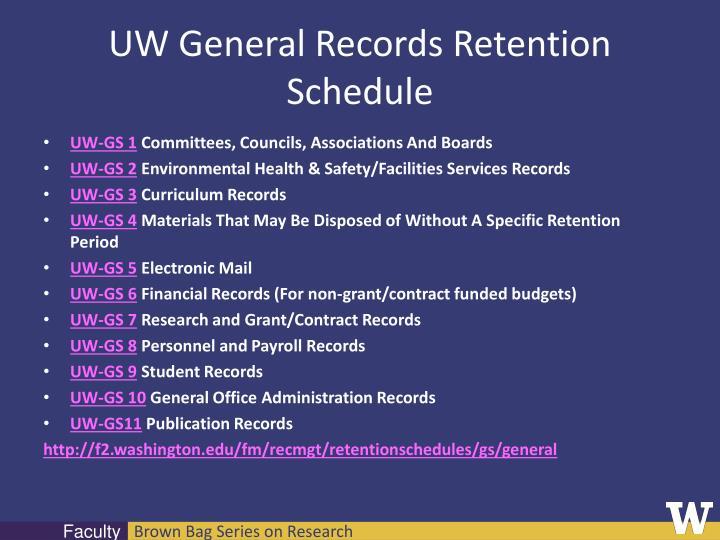UW General Records Retention Schedule