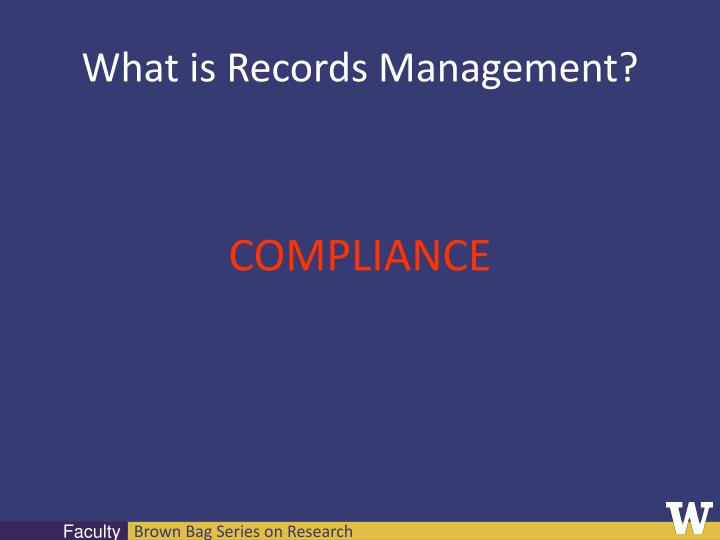 What is Records Management?