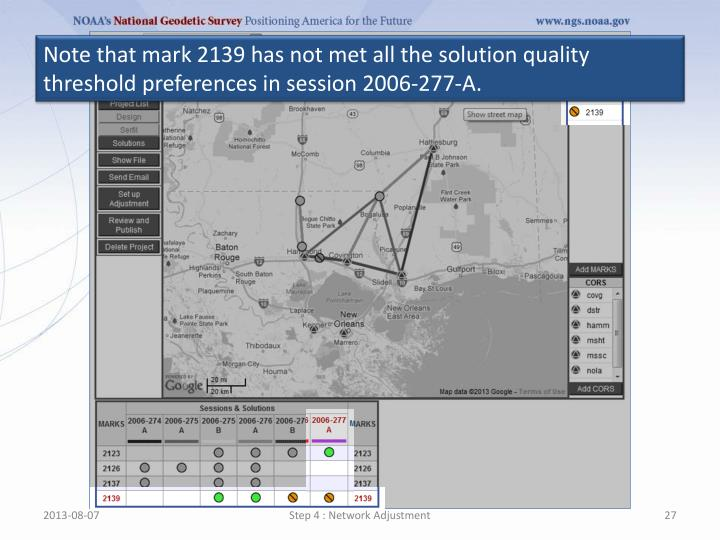 Note that mark 2139 has not met all the solution quality threshold preferences in session 2006-277-A.