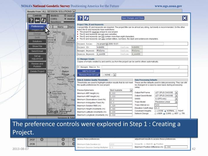 The preference controls were explored in Step 1 : Creating a Project.