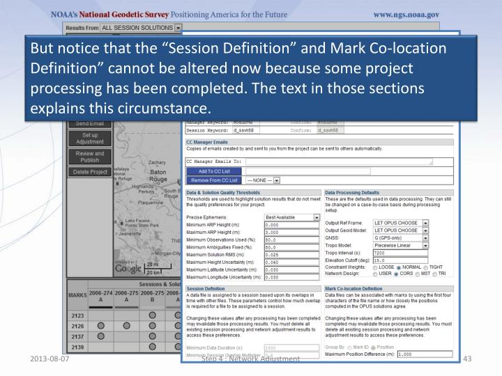 """But notice that the """"Session Definition"""" and Mark Co-location Definition"""" cannot be altered now because some project processing has been completed. The text in those sections explains this circumstance."""