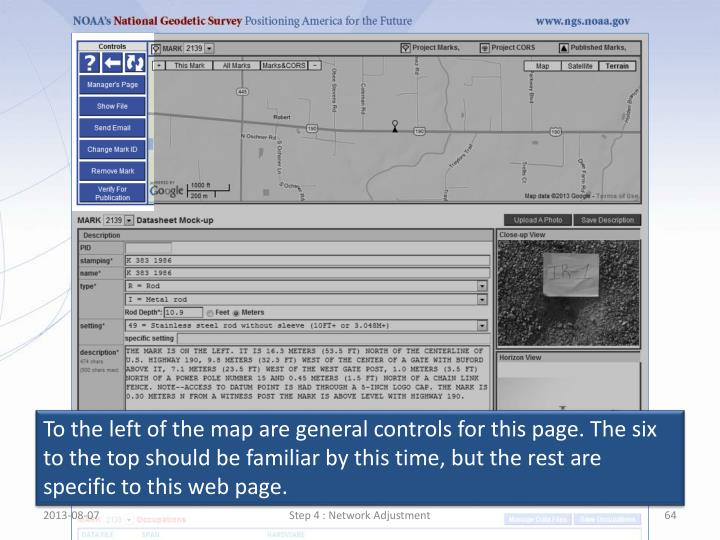 To the left of the map are general controls for this page. The six to the top should be familiar by this time, but the rest are specific to this web page.