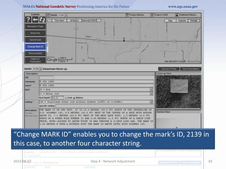 """""""Change MARK ID"""" enables you to change the mark's ID, 2139 in this case, to another four character string."""