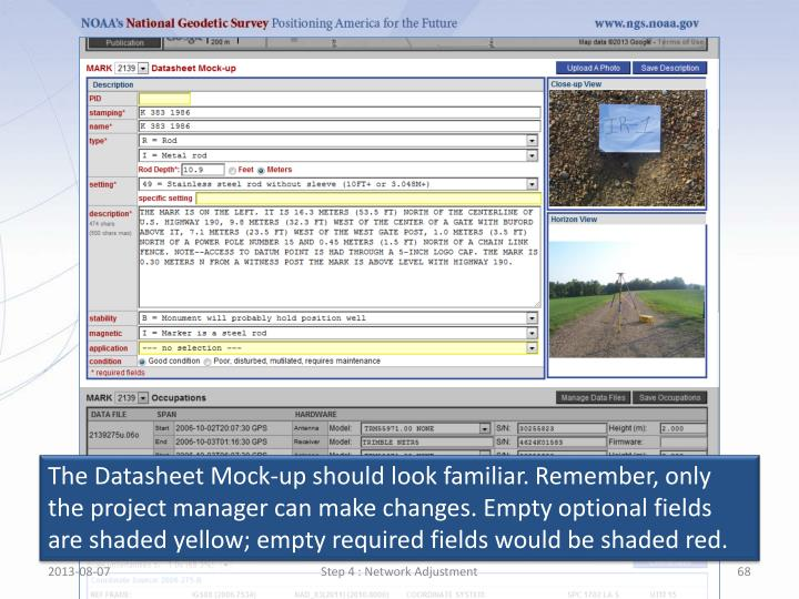 The Datasheet Mock-up should look familiar. Remember, only the project manager can make changes. Empty optional fields are shaded yellow; empty required fields would be shaded red.