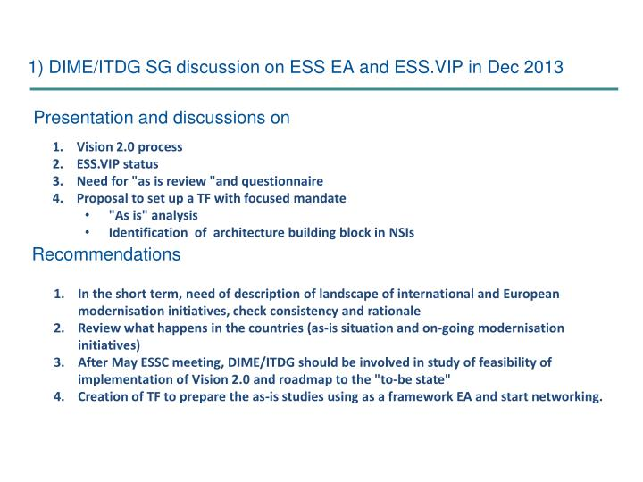 1) DIME/ITDG SG discussion on ESS