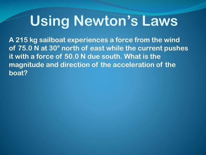 Using Newton's Laws