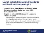 launch vehicle international standards and best practices new topic