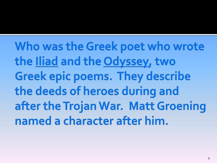 Who was the Greek poet who wrote the