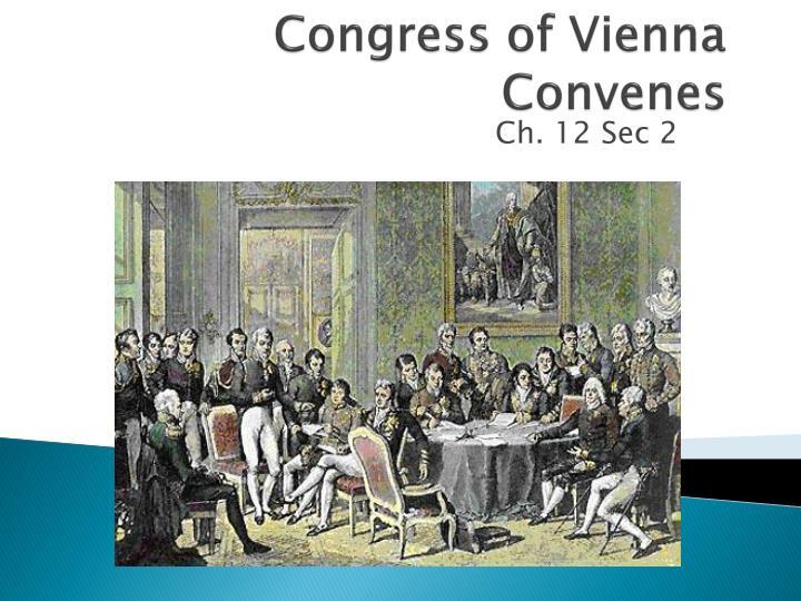 Congress of Vienna Convenes