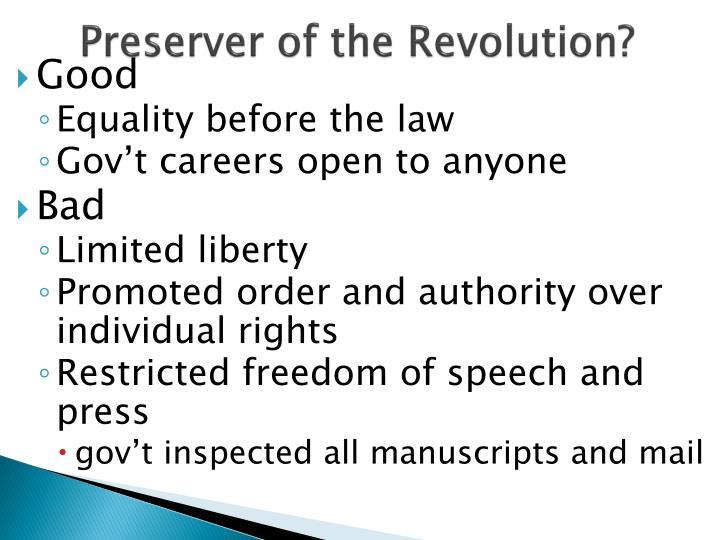 Preserver of the Revolution?