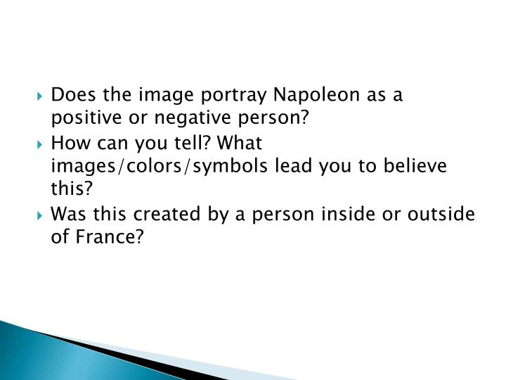 Does the image portray Napoleon as a positive or negative person?