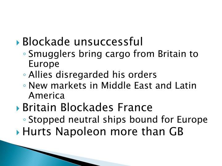 Blockade unsuccessful