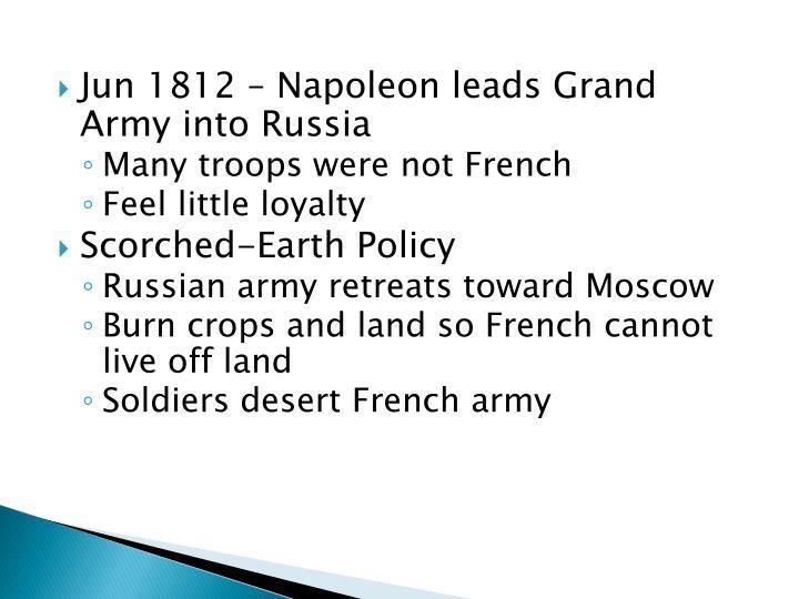 Jun 1812 – Napoleon leads Grand Army into Russia