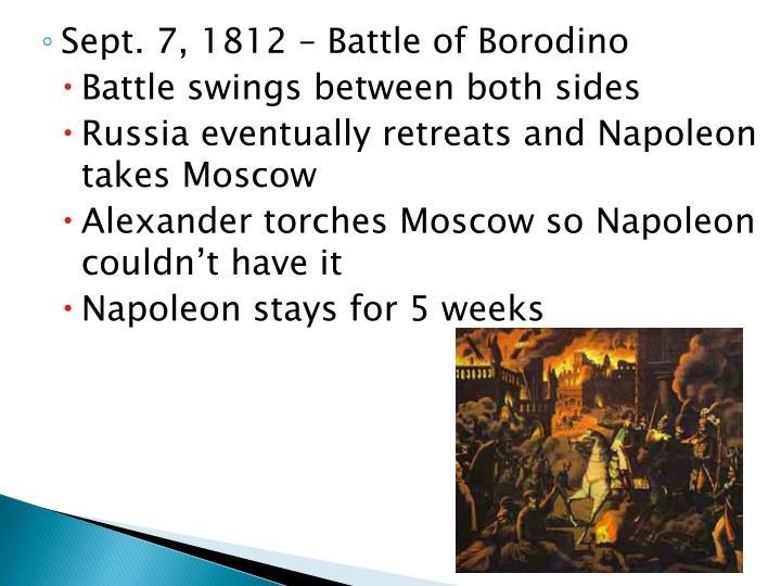 Sept. 7, 1812 – Battle of Borodino