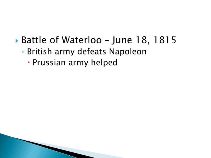 Battle of Waterloo – June 18, 1815