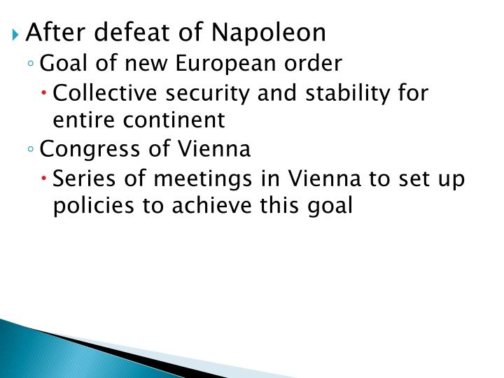 After defeat of Napoleon