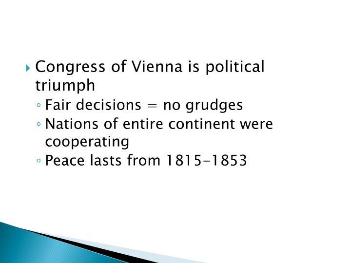 Congress of Vienna is political triumph