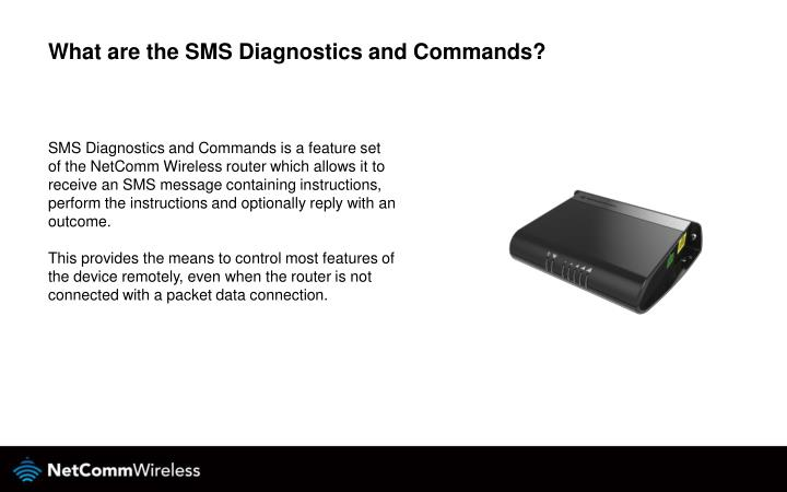 What are the SMS Diagnostics and Commands?