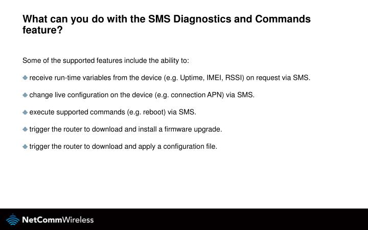 What can you do with the SMS Diagnostics and Commands feature?
