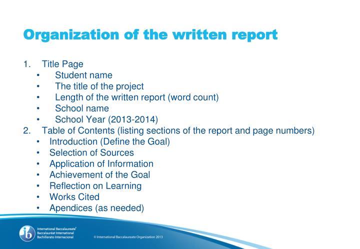 Organization of the written report