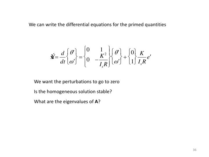 We can write the differential equations for the primed quantities