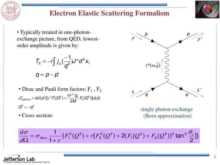 Electron Elastic Scattering Formalism