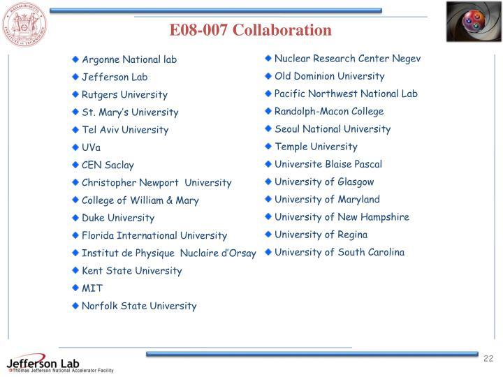 E08-007 Collaboration