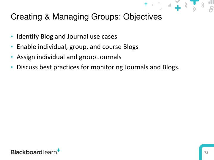 Creating & Managing Groups: Objectives
