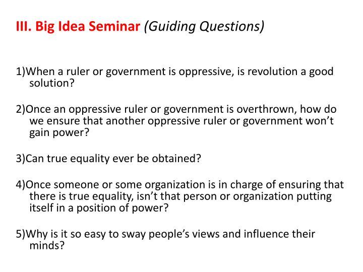 III.Big Idea Seminar