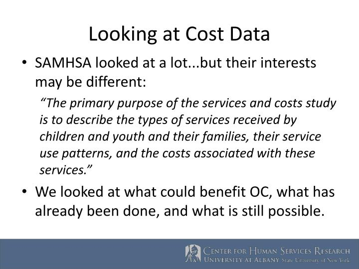 Looking at Cost Data