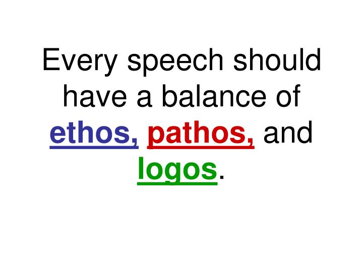 Every speech should have a balance of