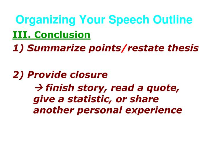 Organizing Your Speech Outline
